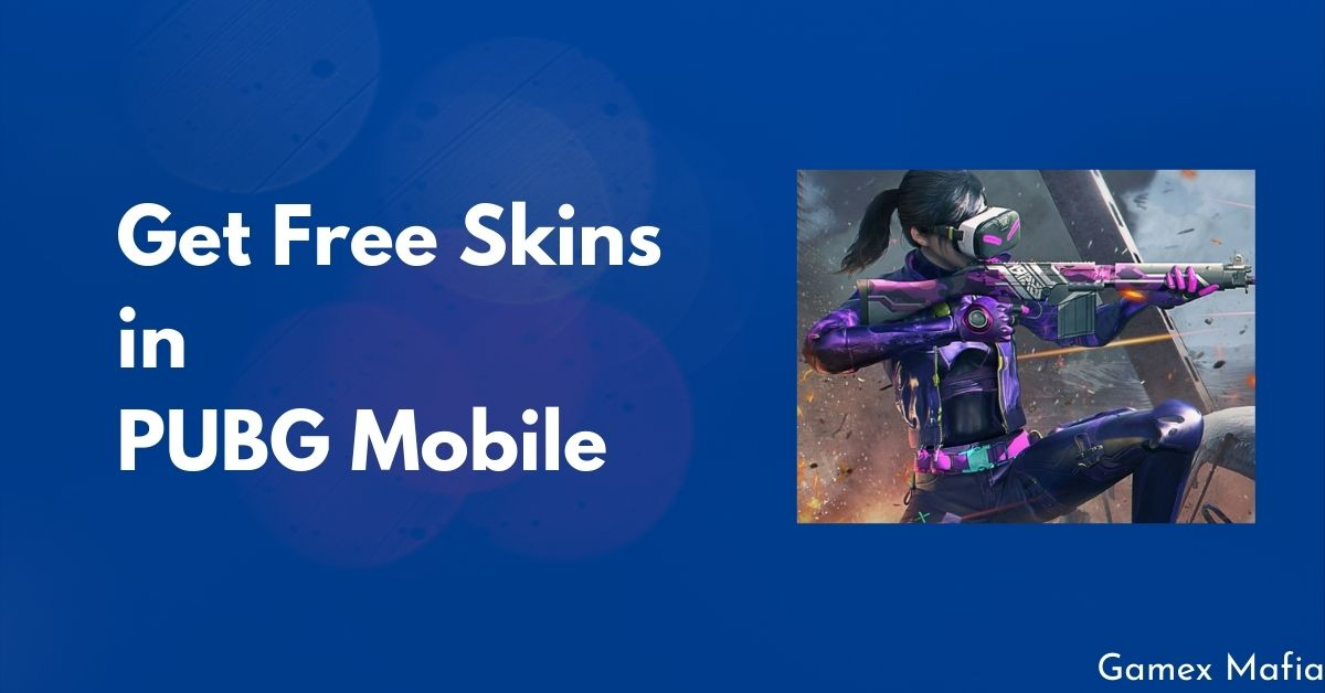 get free skins in pubg mobile