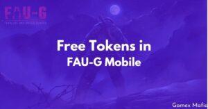 Free Tokens in FAUG Mobile