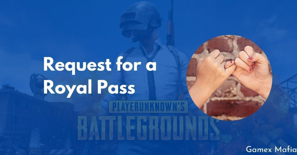 Request Royal Pass