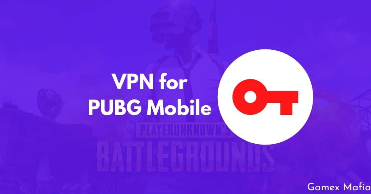 VPN for PUBG Mobile